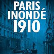 Remembering the 1910 Paris flood